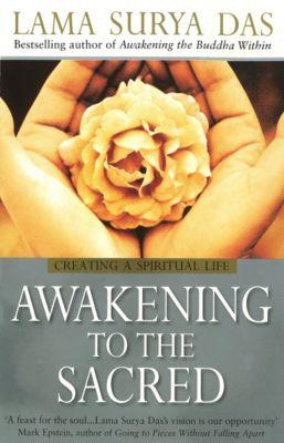 Awakening To The Sacred, Surya Das
