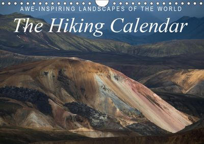 Awe-Inspiring Landscapes of the World: The Hiking Calendar / UK-Version (Wall Calendar 2019 DIN A4 Landscape), Frank Tschöpe