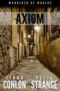 Axiom, Linda Conlon, Delia Strange