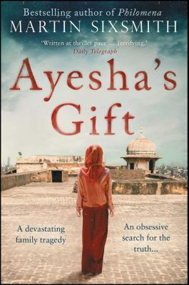 Ayesha's Gift, Martin Sixsmith