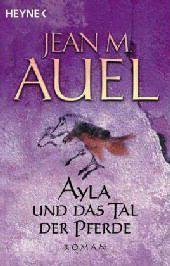 Ayla Band 2: Ayla und das Tal der Pferde, Jean M. Auel