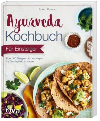 Ayurveda-Kochbuch für Einsteiger - Laura Plumb |