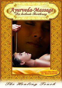 Ayurveda Massage - Die heilende Berührung, Simon Busch, Dirk Liesenfeld