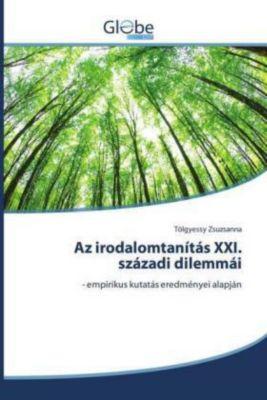Az irodalomtanítás XXI. századi dilemmái, Tölgyessy Zsuzsanna
