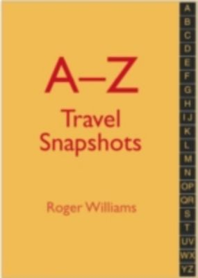 A–Z Travel Snapshots, Roger Williams