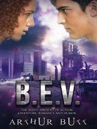 B. E. V., Arthur Butt
