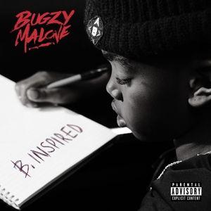 B.Inspired, Bugzy Malone