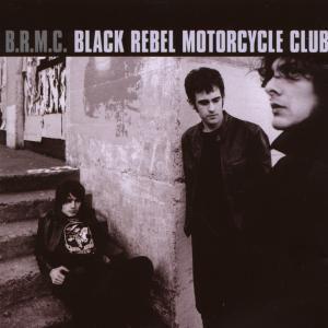 B.R.M.C., Black Rebel Motorcycle Club