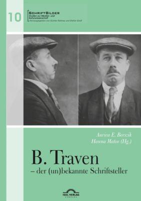 B. Traven - der (un)bekannte Schriftsteller -  pdf epub