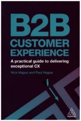 B2B Customer Experience, Paul Hague, Nicholas Hague