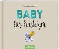 Baby für Einsteiger - Paulus Vennebusch |