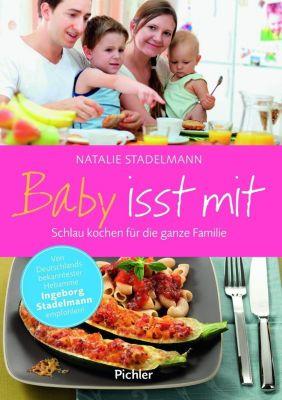 Baby isst mit - Natalie Stadelmann |