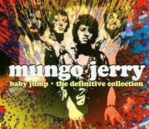 Baby Jump-The Definitive Collection, Mungo Jerry