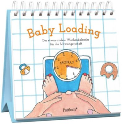 Baby Loading - Der etwas andere Wochenkalender für die Schwangerschaft -  pdf epub