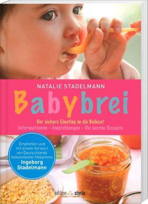 Babybrei, Natalie Stadelmann
