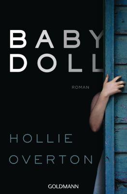 Babydoll, Hollie Overton
