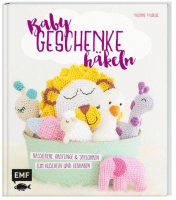 Babygeschenke häkeln, Yvonne Markus