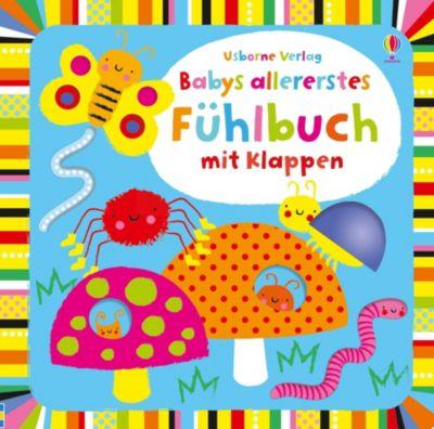 Babys allererstes Fühlbuch mit Klappen, Fiona Watt, Stella Baggott
