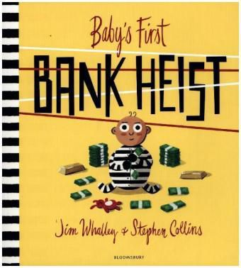 Baby's First Bank Heist, Jim Whalley