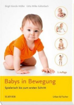 Babys in Bewegung, Birgit Kienzle-Müller, Gitta Wilke-Kaltenbach