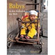 Babys in den Kulturen der Welt, Béatrice Fontanel, Claire D'Harcourt