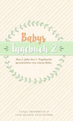 Babys Tagebuch 2, Tanja Trombitas
