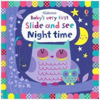 Baby's Very First Slide and See Night time, Fiona Watt