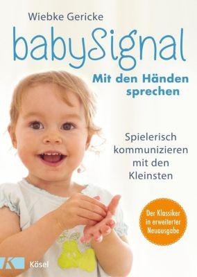 babySignal - Mit den Händen sprechen - Wiebke Gericke  
