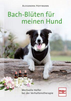 Bach-Blüten für meinen Hund - Alexandra Hoffmann pdf epub