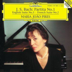 Bach, J.S.: Partita No.1, English Suite No.3, French Suite No.2, Maria Joao Pires
