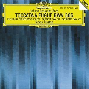 Bach, J.S.: Toccata and Fugue BWV 565, Organ Works BWV 572, 590, 532, 769 & 552, Simon Preston