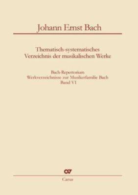 Bach-Repertorium 6: Johann Ernst Bach