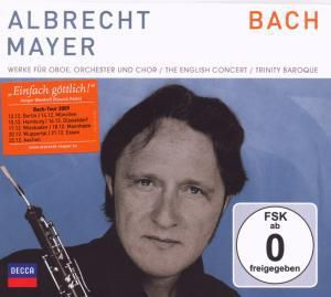 Bach Werke für Oboe und Chor, A. Mayer, English Concert, Trinity Baroque Choir