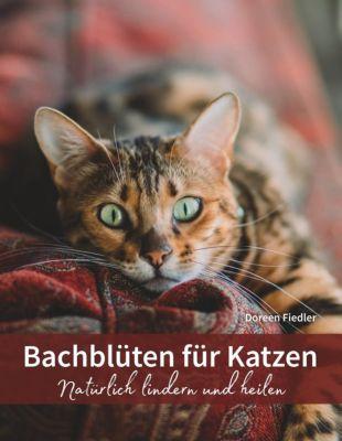 Bachblüten für Katzen, Doreen Fiedler