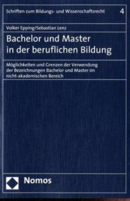 Bachelor und Master in der beruflichen Bildung, Volker Epping, Sebastian Lenz
