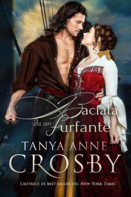 Baciata da un furfante, Tanya Anne Crosby
