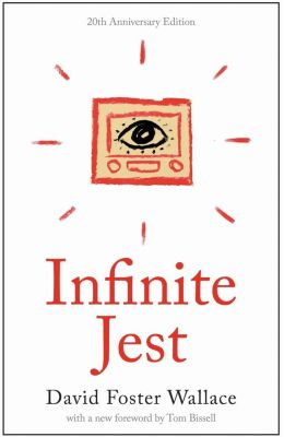 Back Bay Books: Infinite Jest, David Foster Wallace