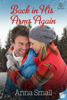 Back in His Arms Again, Anna Small
