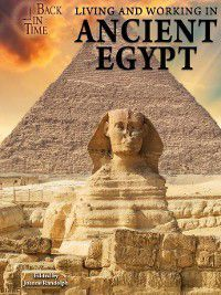 Back in Time: Living and Working in Ancient Egypt