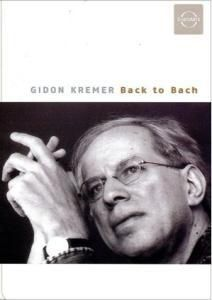 Back To Bach, Gidon Kremer
