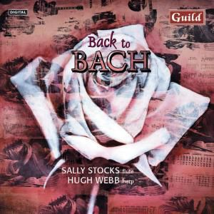 Back To Bach, Sally Stocks, Hugh Webb