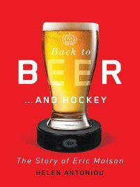 Back to Beer...and Hockey, Helen Antoniou