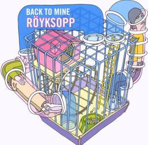 Back To Mine, Röyksopp