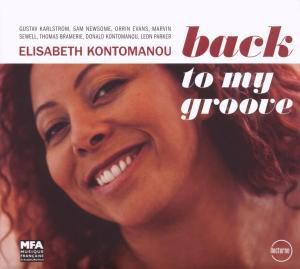 Back To My Groove, Elisabeth Kontomanou
