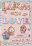 Backen mit Love, Achim Fettig, Andrea Stolzenberger
