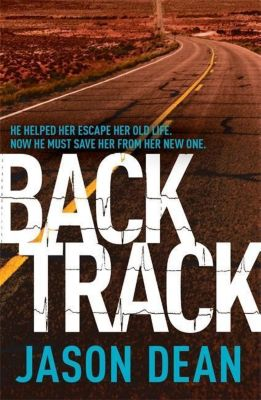 Backtrack, Jason Dean