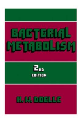 Bacterial Metabolism, H. W. Doelle