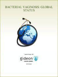 Bacterial Vaginosis: Global Status, Stephen Berger