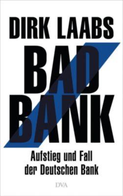 Bad Bank, Dirk Laabs