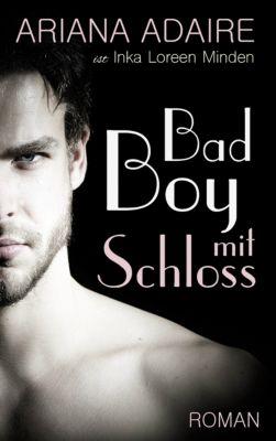 Bad Boy mit Schloss, Inka Loreen Minden, Ariana Adaire